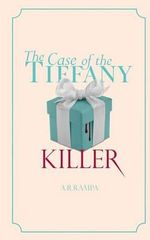 The Case of the Tiffany Killer : A Peggy Hart Mystery - MS Alison Renee Rampa