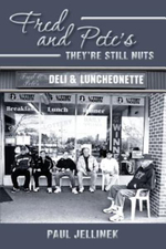 Fred and Pete's- They're Still Nuts - Paul Jellinek