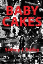 Babycakes - MR Sidney John Bailey