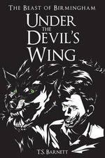 Under the Devil's Wing - T S Barnett