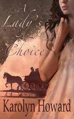 A Lady's Choice - Karolyn Howard