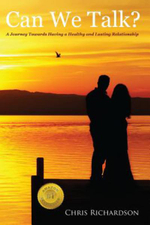 Can We Talk? : A Journey Towards Having a Healthy and Lasting Relationship - MR Chris Richardson
