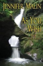 As You Wish - Jennifer Malin
