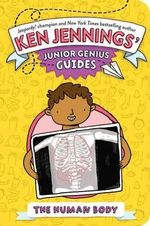 The Human Body - Ken Jennings