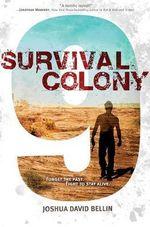 Survival Colony 9 - Associate Professor Joshua David Bellin