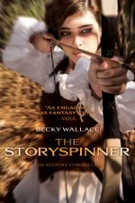The Storyspinner : The Keepers' Chronicles - Becky Wallace