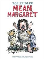 Mean Margaret - Tor Seidler