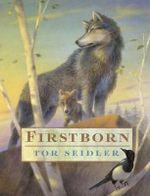 Firstborn - Tor Seidler