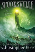The Howling Ghost : Spooksville - Christopher Pike