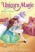 The Hidden Treasure : Unicorn Magic - Jessica Burkhart