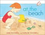 At the Beach - Anne Rockwell