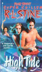 High Tide : Fear Street Superchillers - R.L. Stine
