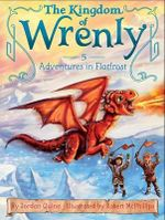 Adventures in Flatfrost : Kingdom of Wrenly Series : Book 5 - Jordan Quinn
