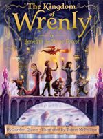 Beneath the Stone Forest : The Kingdom of Wrenly - Jordan Quinn