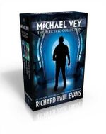 Michael Vey, the Electric Collection : Michael Vey; Michael Vey 2; Michael Vey 3 - Richard Paul Evans
