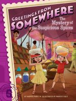 The Mystery of the Suspicious Spices : Greetings from Somewhere - Harper Paris