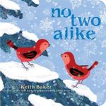 No Two Alike : Classic Board Books - Keith Baker