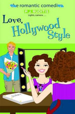 Love, Hollywood Style - P J Ruditis