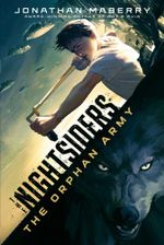 The Orphan Army : The Nightsiders - Jonathan Maberry