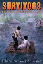 Flood : Mississippi, 1927 - Kathleen Duey
