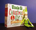 Uncle Si the Christmas Elf : Work Hard, Nap Hard - Si Robertson