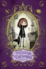 The Courage of Cat Campbell - Natasha Lowe