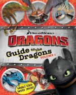 Guide to the Dragons, Volume 1 : How to Train Your Dragon TV - Maggie Testa
