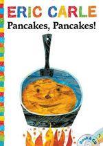 Pancakes, Pancakes! : Book & CD - Eric Carle