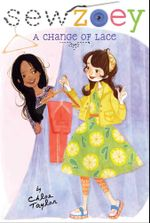 A Change of Lace : Sew Zoey - Chloe Taylor