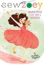 Bursting at the Seams : Sew Zoey Series : Book 10 - Chloe Taylor
