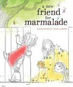 A New Friend for Marmalade - Alison Reynolds
