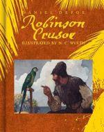Robinson Crusoe : Scribner Classics - Daniel Defoe