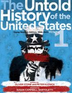 The Untold History of the United States, Volume 1 : Young Readers Edition, 1898-1945 - Oliver Stone