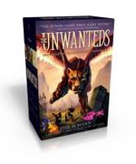 The Unwanteds : The Unwanteds; Island of Silence; Island of Fire - Lisa McMann