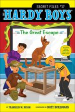 The Great Escape : Hardy Boys: The Secret Files - Franklin W. Dixon