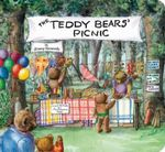 The Teddy Bears' Picnic : Classic Board Books - Jimmy Kennedy