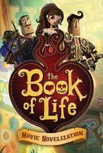 The Book of Life Movie Novelization - Stacia Deutsch