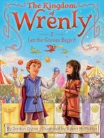 Let the Games Begin! : Kingdom of Wrenly - Jordan Quinn