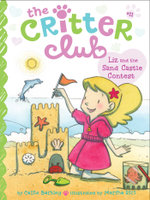 Liz and the Sand Castle Contest : The Critter Club - Callie Barkley