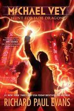 Hunt for Jade Dragon : Michael Vey (Hardcover) - Richard Paul Evans