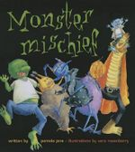 Monster Mischief - Pamela Jane