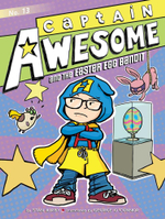 Captain Awesome and the Easter Egg Bandit : Captain Awesome - Stan Kirby