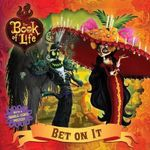Bet on It : Part of The Book of Life - Reel Fx Inc