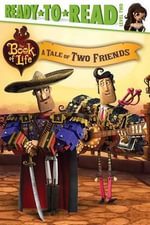 A Tale of Two Friends : Book of Life - Ellie O'Ryan