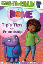 Tip's Tips on Friendship : Home - To Be Announced