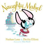 Naughty Mabel - Nathan Lane