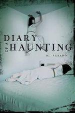 Diary of a Haunting - M Verano