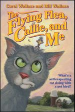 The Flying Flea, Callie and Me - Bill Wallace