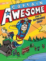 Captain Awesome Goes to Superhero Camp : Captain Awesome - Stan Kirby