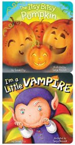I'm a Little Vampire/The Itsy Bitsy Pumpkin Vertical 2-Pack - Sonali Fry